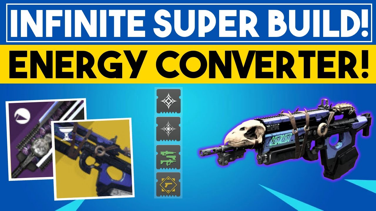 Destiny 2 - Ultimate Super Build!  ENERGY CONVERTER MOD IS INSANE!  Season of the Arrivals Mod