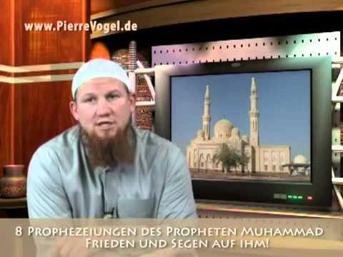 8 Prophezeiungen des Propheten Muhammad (s.a.w.s) - Pierre Vogel  Dawa-Kurs
