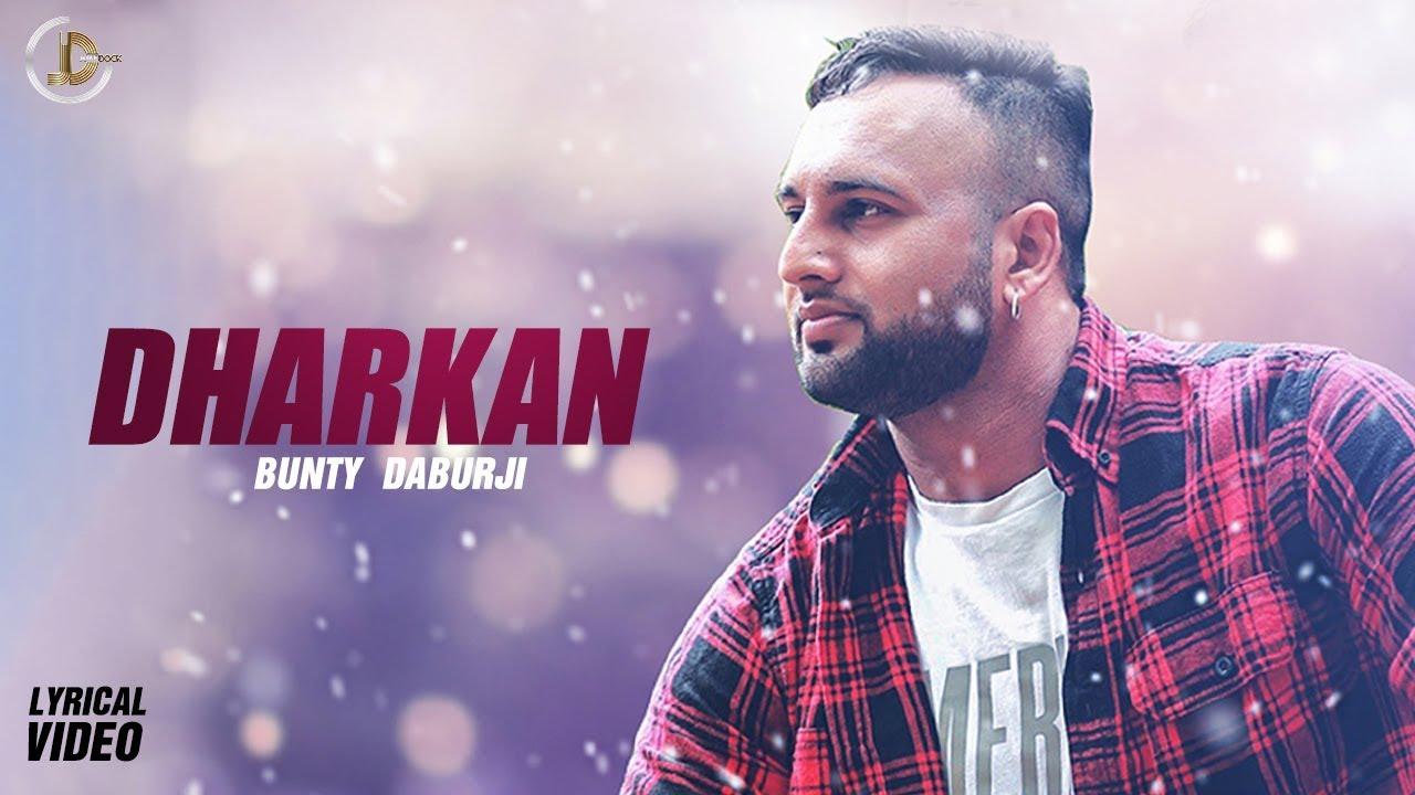 DHARKAN - Bunty Daburji (Lyrical Video)  | Latest Punjabi Song 2018 | Juke Dock