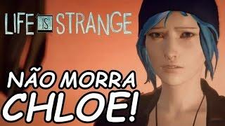 Life is Strange (Episódio 5 - Parte 4) - AMOR PELA CHLOE