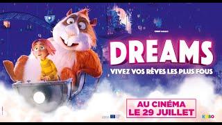 BANDE ANNONCE / DREAMS - Au cinéma le 29 juillet