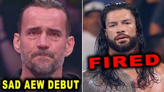 Roman Reigns FIRED by WWE CM Punk Sad AEW Debut Wrestling News Rumors August 2021