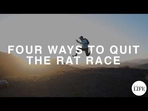 124 Four Ways To Quit The Rat Race