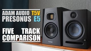 Adam Audio T5V vs Presonus Eris E5 || 5 Track Comparison