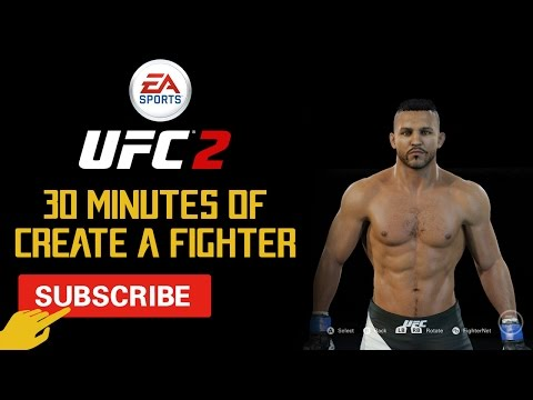 30 Minutes Of EA Sports UFC 2 Create A Fighter | In-Depth Walkthrough
