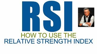 BEST WAYS TO USE RELATIVE STRENGTH INDEX - RSI