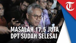 Ketua KPU Sebut 17,5 Juta DPT yang Dipermasalahkan Kubu 02 Sudah Diselesaikan