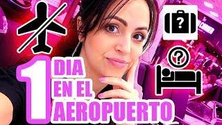 24 Horas en el Aeropuerto de México - Cómo Es?! SandraCiresArt