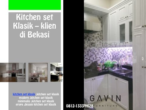 0812 1333 1628 Tsel Kitchen Set Klasik Minimalis Youtube