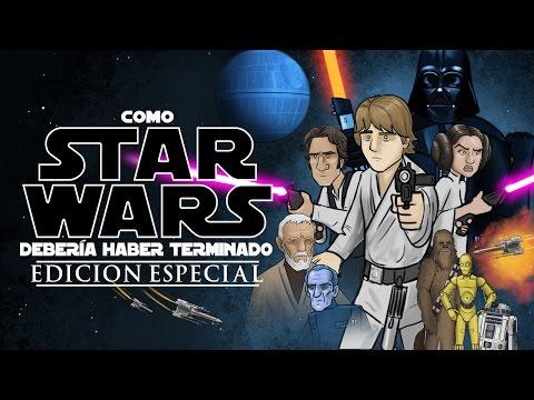 Como Star Wars Debería Haber Terminado (Edición Especial)