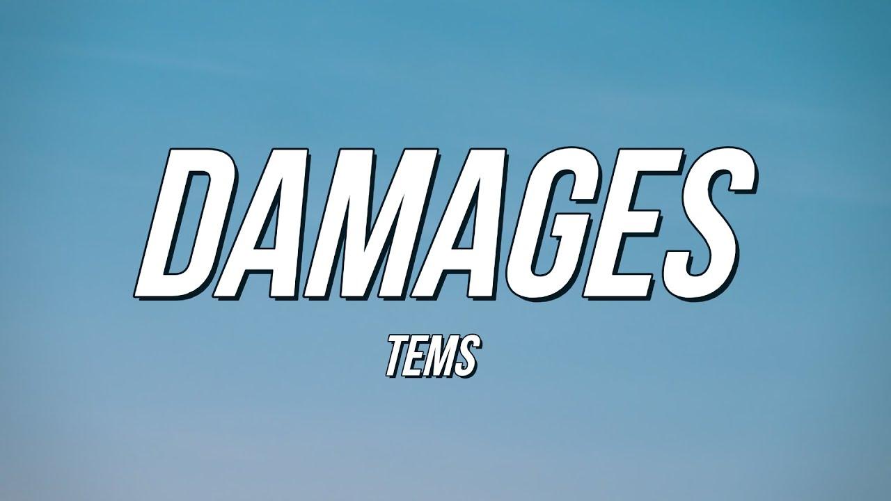 Download Tems - Damages (Lyrics)