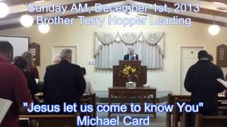 Jesus let us come to know You - A capella congregational singing