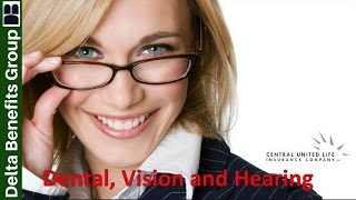 Dental Insurance with Vision and Hearing