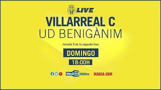 Villarreal C vs UD Benigànim