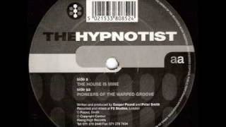 the hypnotist / pioneers of the warped groove