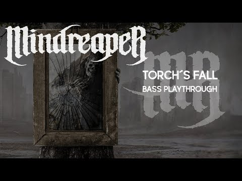 Mindreaper - Torch´s Fall (Bass Playthrough)