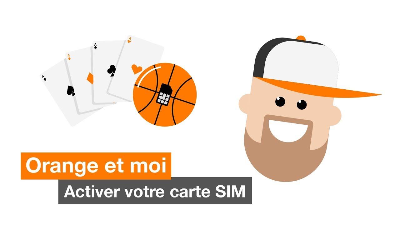 activer nouvelle carte sim orange Orange et moi   Activer votre carte SIM   YouTube