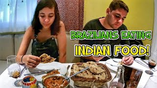 BRAZILIANS EATING INDIAN FOOD FOR THE FIRST TIME