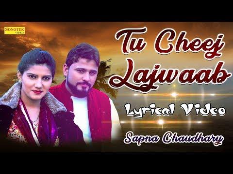 Sapna Chaudhary    Tu Cheej Lajawab Lyrical Video    Pardeep Boora    Latest Haryanvi DJ Song 2018