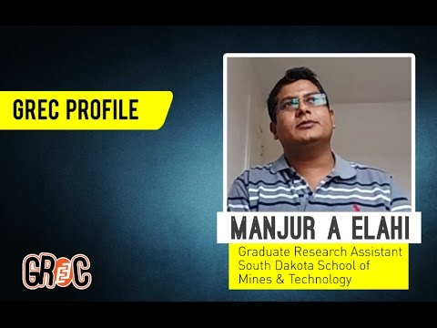 GREC Profile | Ep 14 | Manjur A Elahi | Civil Engineering | South Dakota School of Mines & Tech.