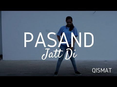 Dance on Pasand Jatt Di | Qismat | Ammy Virk | Sargun Mehta