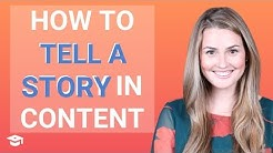 How to Tell a Story in Your Content Marketing