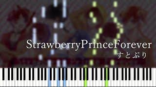 【楽譜あり】StrawberryPrinceForever - Stpri [すとぷり] (Synthesia)