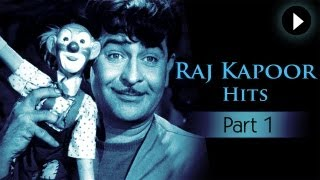 Best Of Raj Kapoor Songs - Vol 1 - Evergreen Classic Hindi Songs - Superhit Songs