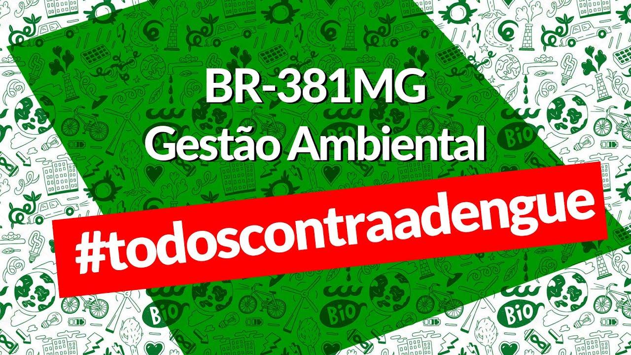 BR-381/MG - Todos contra a dengue - Vídeo institucional PEA