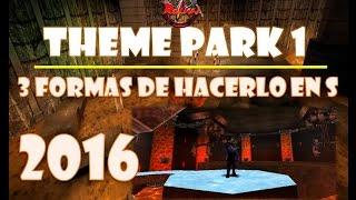 RAKION - THEME PARK 1 - 3 FORMAS DE HACERLO EN S - 2016