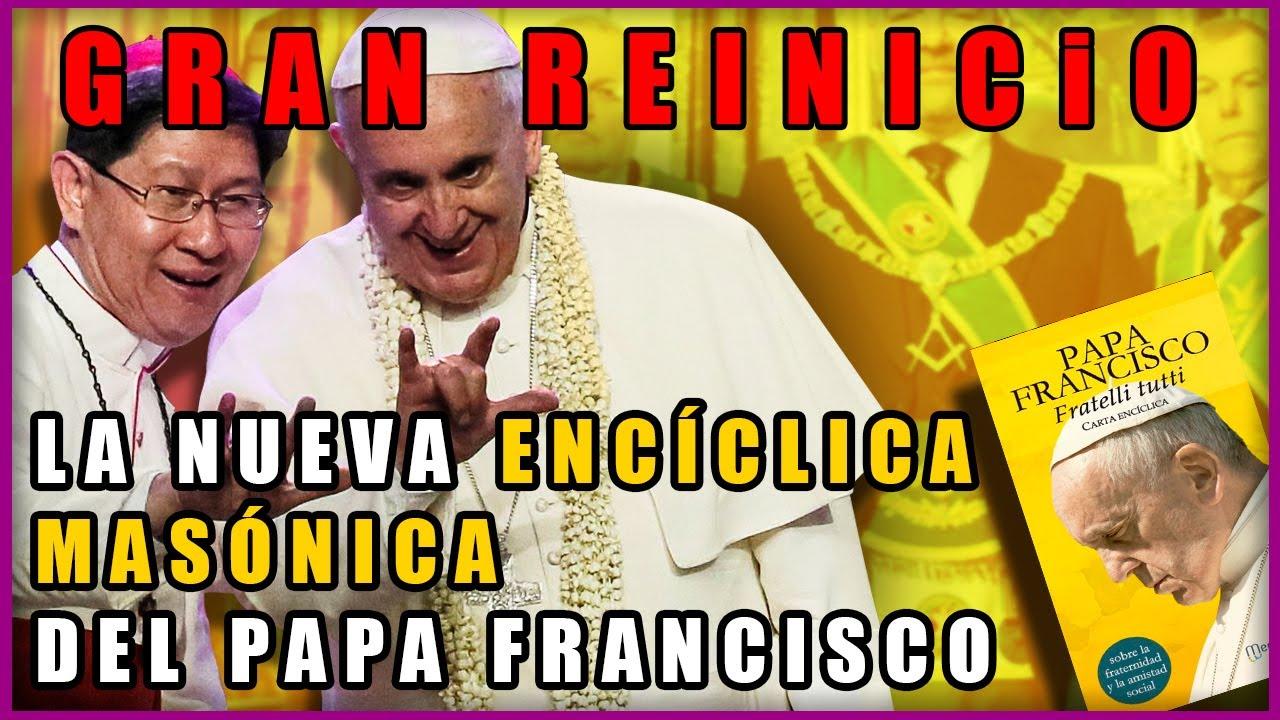La Verdad de FRATELLI TUTTI: La Encíclica del Gran Reinicio del Papa Francisco y sus 5 Puntos Clave