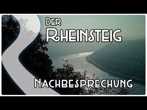 Der Rheinsteig Nachbesprechung Fazitresümee Ausblick Wie