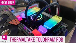 Thermaltake Toughram RGB: Thermaltake's first inhouse DDR4 RAM #Computex2019