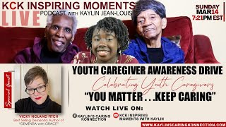 "Celebrating Youth Caregivers - ""You Matter...Keep CARING!"""
