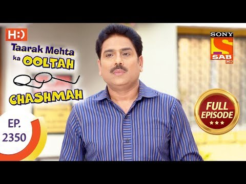Taarak Mehta Ka Ooltah Chashmah - Ep 2350 - Full Episode - 1st December, 2017 thumbnail