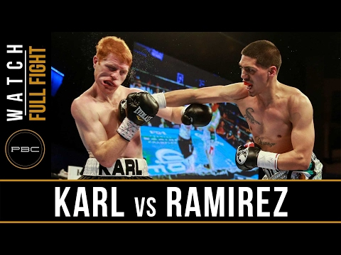 Karl vs Ramirez FULL FIGHT: February 2, 2017 - PBC on FS1
