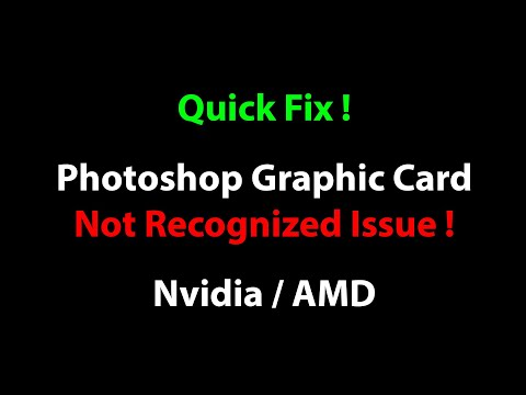 [Quick Fix] Adobe Photoshop Graphic Card Not Recognized Issue