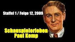 Schauspielerleben: Paul Kemp (Staffel 1 / Folge 12, 2009)