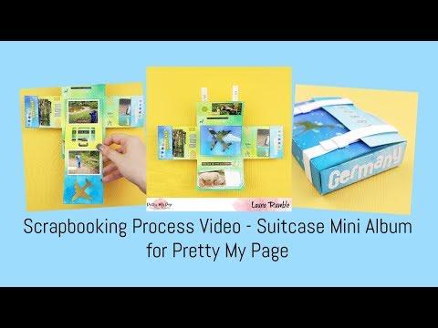 Scrapbooking Process Video - Suitcase Mini Album - Pretty My Page