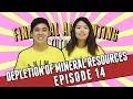 EP. 14 - Depletion of Mineral Resources