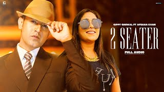 2 Seater : Gippy Grewal, Afsana Khan (Full Song) Amrit Maan | Ikwinder Singh | Geet MP3