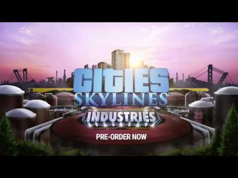 Cities Skylines - Industries -  Trailer de Anúncio