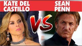 Se agudiza pleito entre Kate del Castillo y Sean Penn por el Chapo