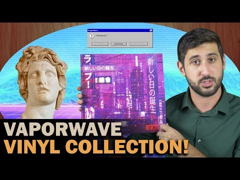 The Best Vaporwave Vinyl Lps Youtube
