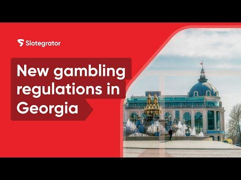 New gambling regulations in Georgia | Gambling Industry News | Slotegrator