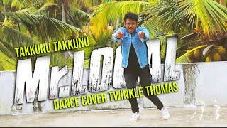 Mr Local Takkunu Takkunu Song Hiphop Tamizha Dance Cover Twinkle