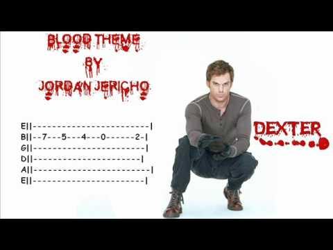"Dexter ""Blood Theme"" Guitare ( + Tab )"