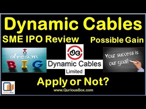 Dynamic Cable IPO Review | Dynamic cable Limited IPO | Dynamic cables |Quriousbox