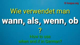 Deutsch A2, B1, B2, C1 Konjunktionen wenn, als, wann, ob - when, if,  quand, si - Bausteine, Grammar