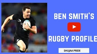 Ben Smith - Rugby Profile | Highlights | All Blacks | New Zealand | Interview | Workout | Try